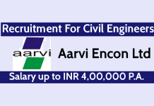 Aarvi Encon Ltd Recruitment For Civil Engineers Salary up to INR 4,00,000 P.A.