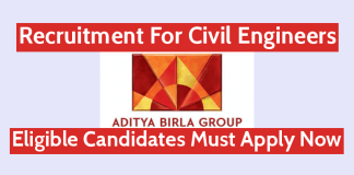 Aditya Birla Group Recruitment For Civil Engineers Eligible Candidates Must Apply Now