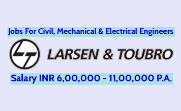 Larsen & Toubro Jobs For Civil Engineers Salary INR 6,00,000 - 11,00,000 P.A.