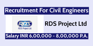 RDS Project Ltd Recruitment For Civil Engineers Salary INR 6,00,000 - 8,00,000 P.A.