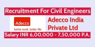 Adecco India Private Ltd Recruitment For Civil Engineers Salary INR 6,00,000 - 7,50,000 P.A.
