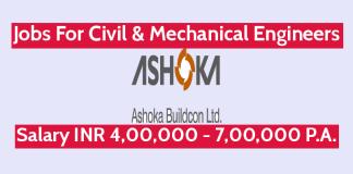 Ashoka Buildcon Ltd Recruitment For Civil & Mechanical Engineers Salary INR 4,00,000 - 7,00,000 P.A.
