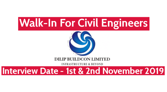 Dilip Buildcon Ltd Walk-In For Civil Engineers Interview Date - 1st & 2nd November 2019