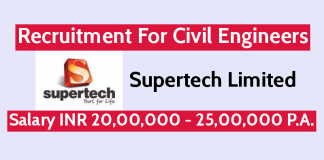 Supertech Limited Recruitment For Civil Engineers Salary INR 20,00,000 - 25,00,000 P.A.