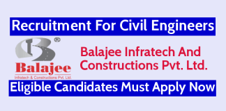 Balajee Infratech Recruitment For Civil Engineers Eligible Candidates Must Apply Now
