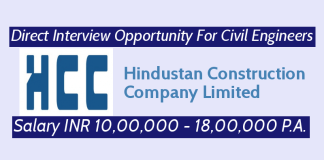 Hindustan Construction Direct Interview Opportunity For Civil Engineers Salary INR 10,00,000 - 18,00,000 P.A.