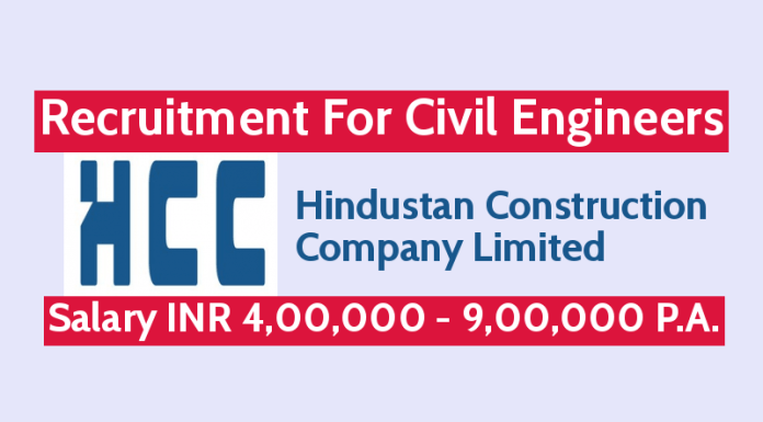 Hindustan Construction Recruitment For Civil Engineers Salary INR 4,00,000 - 9,00,000 P.A.