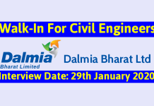 Dalmia Bharat Ltd Walk-In For Civil Engineers Interview Date 29th January 2020
