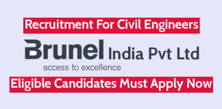 Brunel India Pvt Ltd Recruitment For Civil Engineers Eligible Candidates Must Apply Now