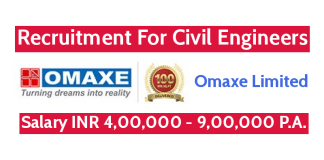 Omaxe Limited Recruitment For Civil Engineers Salary INR 4,00,000 - 9,00,000 P.A.