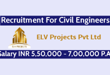 ELV Projects Pvt Ltd Recruitment For Civil Engineers Salary INR 5,50,000 - 7,00,000 P.A.
