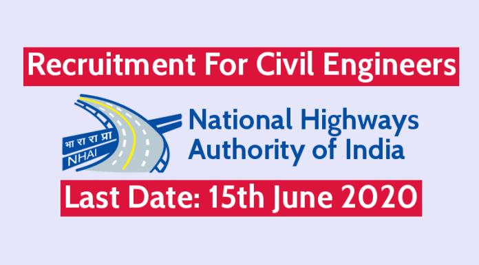 NHAI Recruitment For Civil Engineers Last Date 15th June 2020