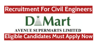 Avenue Supermarts Ltd Recruitment For Civil Engineers Eligible Candidates Must Apply Now