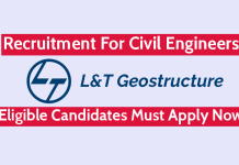 Larsen & Toubro Geostructure Recruitment For Civil Engineers Eligible Candidates Must Apply Now