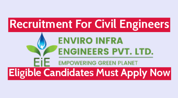 Enviro Infra Engineers Pvt Ltd Recruitment For Civil Engineers Eligible Candidates Must Apply Now