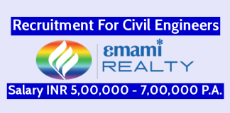 Emami Realty Ltd Recruitment For Civil Engineers Salary INR 5,00,000 - 7,00,000 P.A.