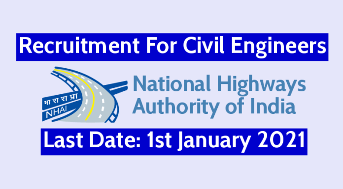 NHAI Recruitment For Civil Engineers Last Date 1st January 2021