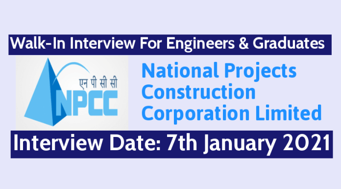 NPCC Walk-In Interview For Engineers & Graduates Interview Date 7th January 2021