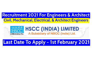 HSCC India Ltd Recruitment 2021 For Engineers & Architect Last Date To Apply - 1st February 2021