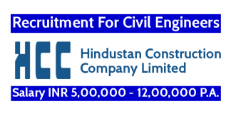 Hindustan Construction Recruitment For Civil Engineers Salary INR 5,00,000 - 12,00,000 P.A.