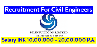 Dilip Buildcon Ltd Recruitment For Civil Engineers Salary INR 10,00,000 - 20,00,000 P.A.