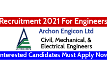 Archon Engicon Ltd Recruitment 2021 For Engineers Interested Candidates Must Apply Now