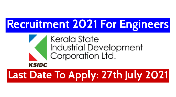 KSIDC Recruitment 2021 For Engineers Last Date To Apply 27th July 2021