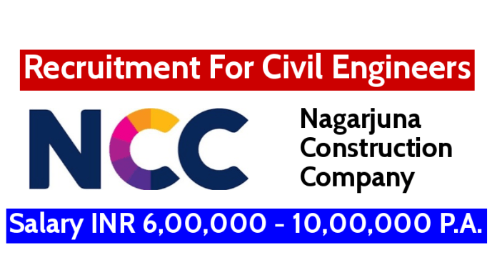 NCC Limited Recruitment For Civil Engineers Salary INR 6,00,000 - 10,00,000 P.A.