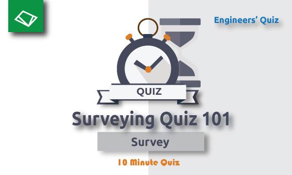 Surveying Quiz 101 SSC JE Series - Engineers' Quiz