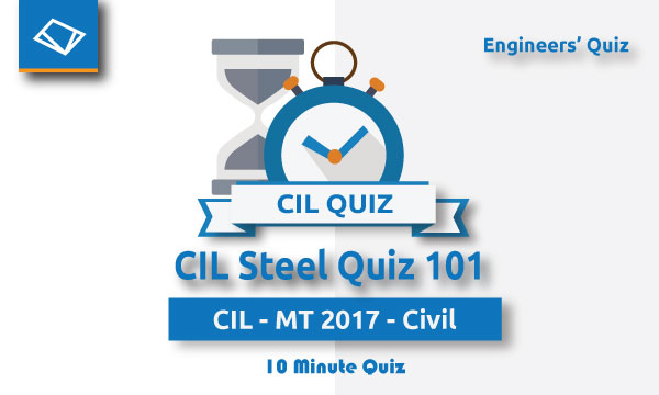 CIL Steel Quiz