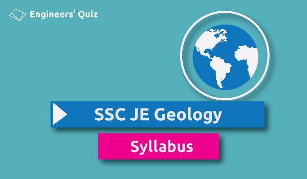 ssc je geology syllabus