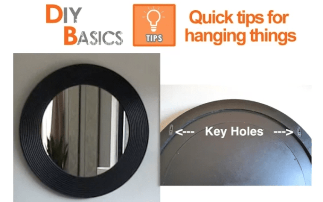 Quick tips for hanging things – DIY Basics