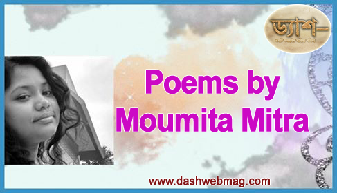 Poems by Moumita Mitra