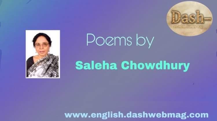 Poems by Saleha Chowdhury