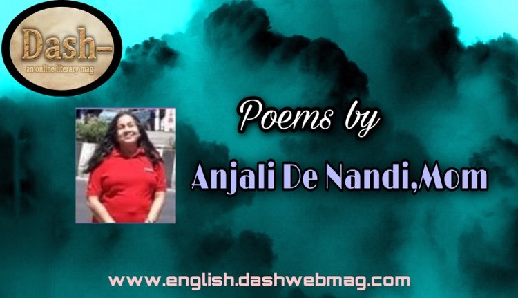 Poem by Anjali Denandee Mom
