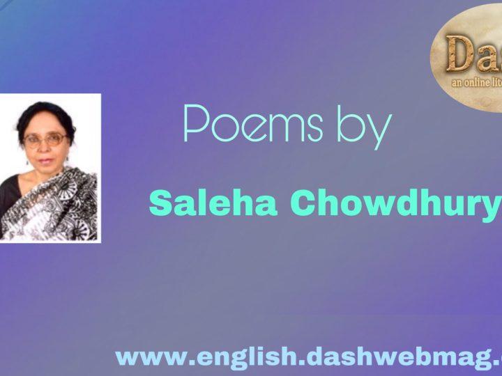 poems by- Saleha Chowdhury