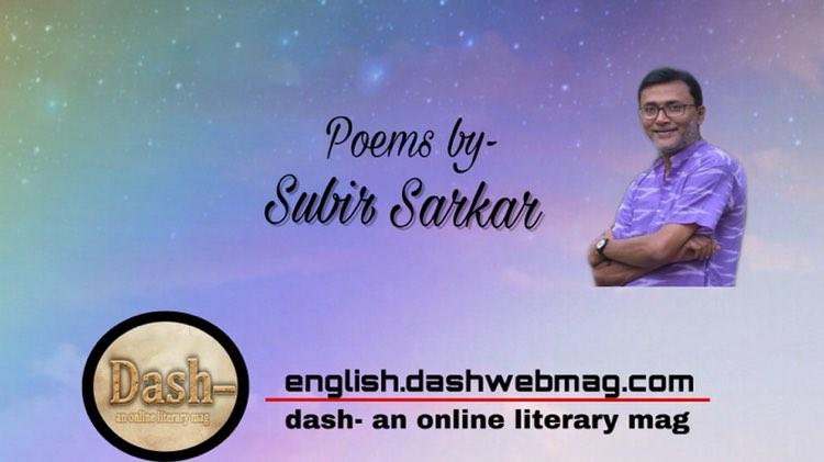 Poems by- Subir Sarkar