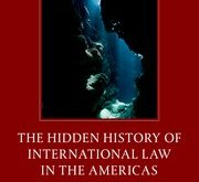 The Hidden History of International Law in the Americas
