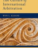 Kidane: The Culture of International Arbitration