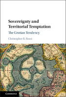 Rossi: Sovereignty and Territorial Temptation: The Grotian Tendency