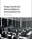 Lines: Drug Control and Human Rights in International Law