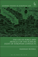 Russell: The Use of Force and Article 2 of the ECHR in Light of European Conflicts