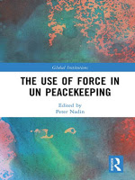 Nadin: The Use of Force in UN Peacekeeping