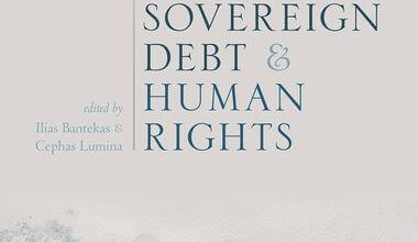 Sovereign Debt and Human Rights Edited by Ilias Bantekas and Cephas Lumina