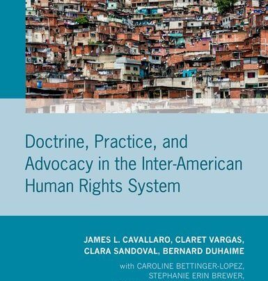 Doctrine, Practice, and Advocacy in the Inter-American Human Rights System