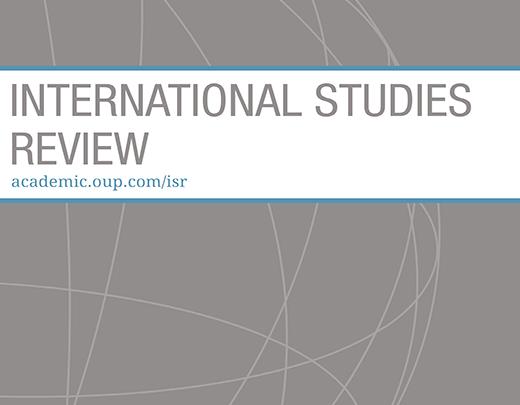International Studies Review - Volume 21, Issue 3, September 2019