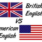 Make clear about American & British English
