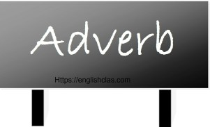 Pengertian, Jenis, dan Example of Adverb (Kata keterangan)