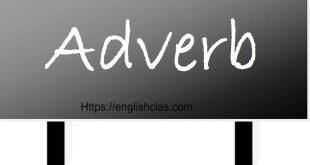 Pengertian, Jenis, dan Example of Adverb (Kata keterangan)