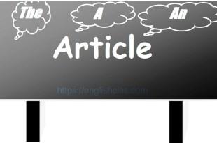 Pengertian dan Contoh Definite and Indifinite Articles (a an the)